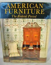Montgomery. American Furniture The Federal Period Signed by Author 1966 1st Ed D