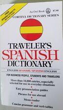 Cortina Traveler's English Spanish Dictionary an Owl Book over 10,000 entries
