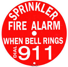 "6"" ROUND SPRINKLER FIRE ALARM BELL SIGN DIAL 911 - REFLECTIVE ALUMINUM"
