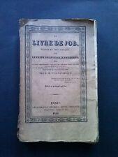 Le Livre de Job, traduit en français, Levavasseur, dédié et prédenté au Roi,1826