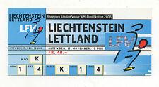 Orig.Ticket   WM Qualifikation  17.11.2004   LICHTENSTEIN - LETTLAND  !!  SELTEN
