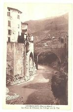 CPA 04 - ENTREVAUX (Basses Alpes) - Le Pont de l'entrée du Village sur le Var