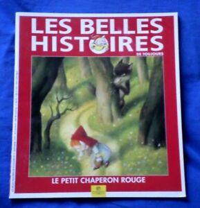 Les belles histoires de toujours n°3 de Pomme d'Api / Le petit chaperon rouge