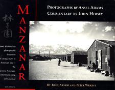ANSEL ADAMS JOHN HERSEY MANZANAR