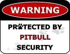 """Warning Protected By Pitbull Security"" Laminated Dog Sign"