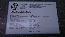 Triumph TR7 SPRINT ** ENGINE BAY LABEL, BONNET ONE ** TR7 fitted with 16v engine