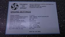 TRIUMPH TR7 Sprint ** Motor Bay Etiqueta, Bonnet ** TR7 equipado con motor 16 V