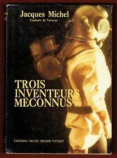 Trois Inventeurs Méconnus, Rouquayrol, Denayrouze, Aérophore Scaphandre autonome