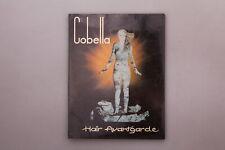 148341 COBELLA Hair Avantgarde, 1979-1980 +Abb SEHR GUTER ZUSTAND!
