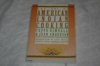 The Art of American Indian Cooking by Jean Anderson and Yeffe Kimball (1986, ...