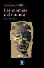 Las momias del mundo (Misterios de la historia) (Spanish Edition)