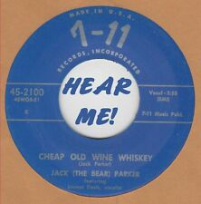 R&B REPRO: JACK (THE BEAR) PARKER-Cheap Old Wine Whiskey/I Need You 7-11