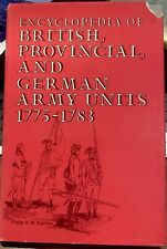 """British, Provincial, and German Army Units 1775-1783"""