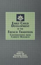 Early Child Development in the French Tradition: Contributions From-ExLibrary