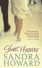 GLASS HOUSES By SANDRA HOWARD. 9780743285551