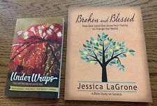 Jessica LaGrone ~ Bible Study Participant Books: UNDERWRAPS ~ BROKEN AND BLESSED