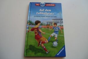 """Ravensburger Buch die Welt entdecken """"Auf dem Fußballplatz"""" Ausrüstung, Regeln"""