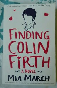Finding Colin Firth, March, Mia, Used;Book in very good condition   - Anglais
