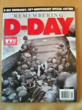 Remembering D-Day. Spring 2014 FREE SHIPPING, WW 2 Special Issue, Normandy
