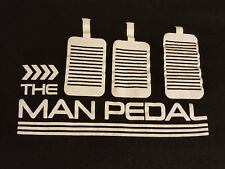The Man Pedal T Shirt XL XLarge EUC Black Clutch Brake Gas Racing Funny Offroad