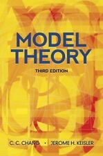 Dover Books on Mathematics: Model Theory by C. C. Chang and H. Jerome Keisler...
