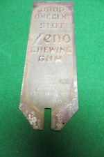 drop one cent slot zeno chewing gum machine antique 1900's embossed metal sign