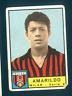 Figurina Calciatori Panini 1963/64! Amarildo! Milan! Ottima Rec