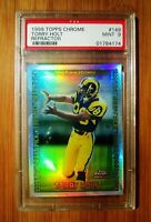 1999 Topps Chrome Refractor #149 TORRY HOLT - ROOKIE PSA 9 MINT
