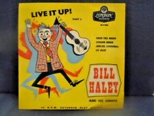 """BILL HALEY E.P """" LIVE IT UP ! PART 3 """" UK GOLD LONDON VN.MINT COND.IN Or.PIC SL."""