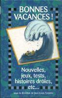 Livre bonnes vacances nouvelles, jeux tests 1995 France Loisirs book