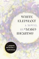 White Elephant by Mako Idemitsu (2016, Paperback)