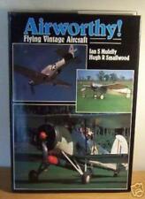 Airworthy!: Flying Vintage Aircraft,Ian Mulelly, Hugh R. Smallwood