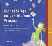 DREHBÜHNE BERLIN (SAINT-EXUPERY - KINDERBRIEFE AN DEN KLEINEN PRINZ   CD NEW