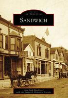 Sandwich [Images of America] [IL] [Arcadia Publishing]