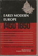 Early Modern Europe 1450-1650 Editors Norman F Cantor, Michael S Werthman PB