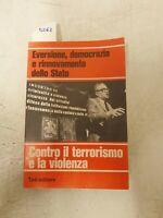 Contro il terrorismo e la violenza