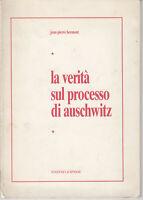 Jean Pierre Bermont la verità sul processo di Auschwitz Edizioni La Sfinge 196?