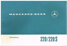 MERCEDES BENZ W111 220 & 220S SALOON ORIG. 1964 INSTRUCTION MANUAL (GERMAN TEXT)