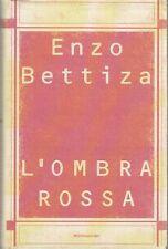 L'OMBRA ROSSA di Enzo Bettiza - 1998 Mondadori I edizione