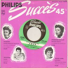 """PAUL HAMPTON """"THE LONGER I LOVE YOU"""" ROCK AND ROLL 50'S SP PHILIPS 322.362"""