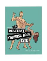 The Dirtiest Coloring Book Ever | Adult Coloring Book | New