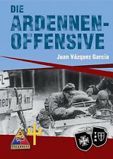 Die Ardennenoffensive + GRATIS-LESEZEICHEN!