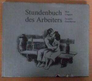 Max Lingner Jacques Gaucheron Stundenbuch des Arbeiters 1978 Reclam franz.-dt.