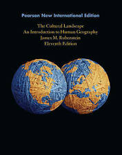 The Cultural Landscape: An Introduction to Human Geography by James M. Rubenstei