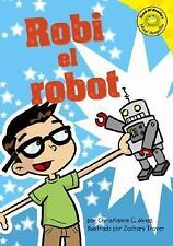 Robi El Robot (Read-It! Readers En Espanol) (Read-It! Readers: Nivel-ExLibrary
