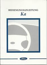 FORD   KA    Bedienungsanleitung   Bordbuch   1998   Betriebsanleitung   BA