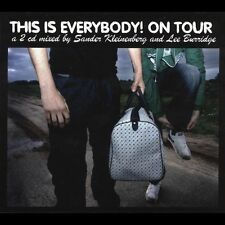 This is Everybody! On Tour by Sander Kleinenberg ; Lee Burridge ;