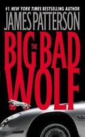 The Big Bad Wolf [Alex Cross] by Patterson, James , Mass Market Paperback