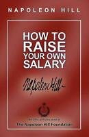 How to Raise Your Own Salary by Napoleon Hill (English) Paperback Book Free Ship