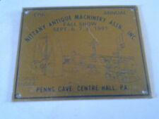 Nittany Antique Machinery Assn. Fall Show 1991 Dash Plaque Center Hall Pa.